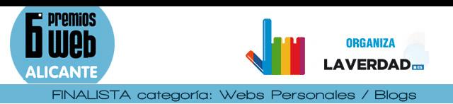 Finalista 6 Premios la Verdad Alicante: Categoría Webs Personales/Blog