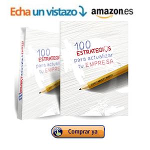 100 estrategias para actualizar tu empresa :: Juan Carlos Campos